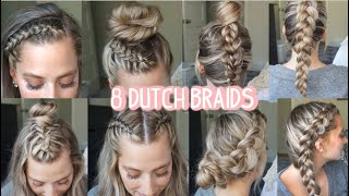 8 DUTCH BRAID HAIRSTYLES YOU NEED TO TRY! Short, Medium, & Long Hair