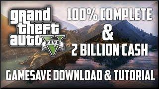 GTA 5: 100% COMPLETE & 2 BILLION CASH GAME SAVE DOWNLOAD & TUTORIAL (XBOX 360)