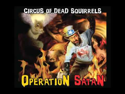Lyrics circus of dead squirrels heaven can't help us songs ...