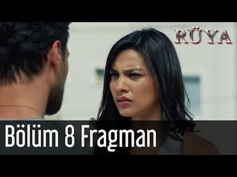Rüya 8. Bölüm Fragman