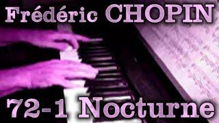 Frédéric CHOPIN: Op. 72, No. 1 (Nocturne)