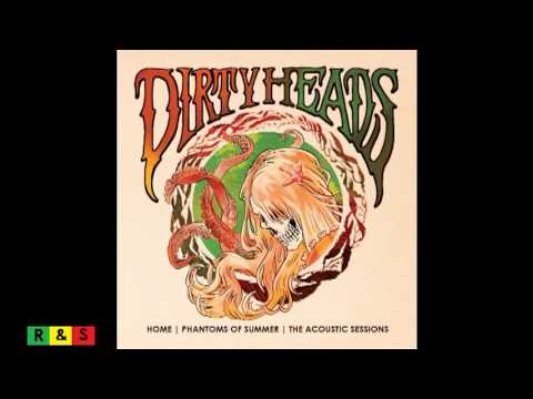 Dirty Heads - Warming Sun