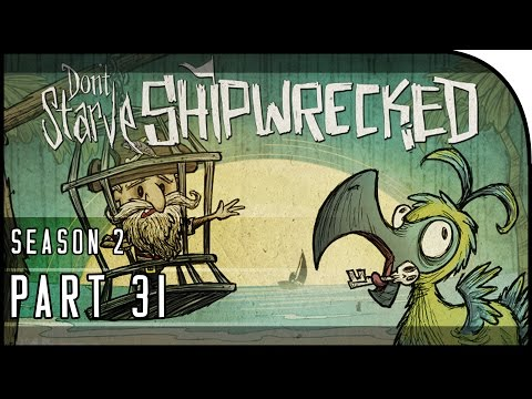 "Don't Starve: Shipwrecked Gameplay Part 31 - ""VOLCANO, BERMUDA TRIANGLE, ROOKS!"" (Season 2)"