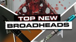 Top New Broadheads For 2019