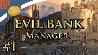 Evil Bank Manager Let's Play - Part #1 - Investment! - Evil Bank Manager Gameplay