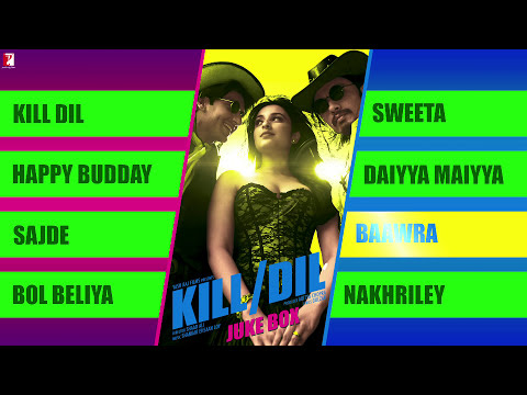 Kill Dil - Full Song Audio Jukebox