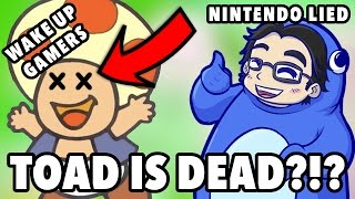TOAD IS DEAD?!? NINTENDO EXPOSED - NORMOGATARI!