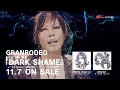 Granrodeo 「dark Shame」short Ver. video