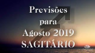 SAGITÁRIO Agosto 2019 - Se controla Sagita 🖤