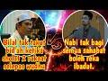 Pandangan Ustadz Abdul Somad & Dr Rozaimi Ramle bab Sunnah Taqririah (Bilal solat sunat lepas wudhu)