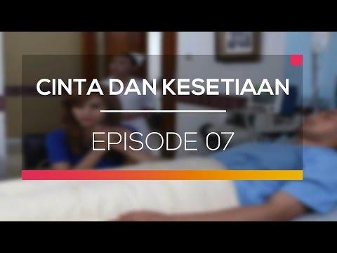 download lagu Cinta Dan Kesetiaan - Episode 07 gratis