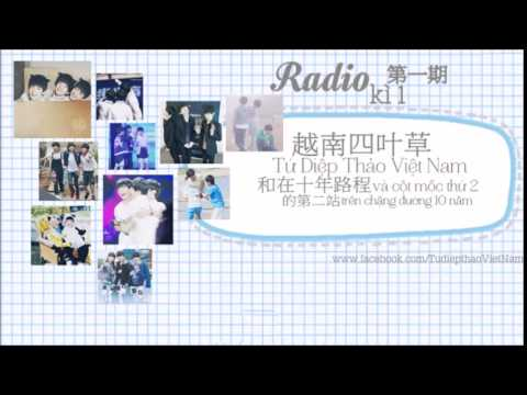 [Radio] Chinese Version Ep1 第一期: 越南四叶草和在十年路程上的第二站