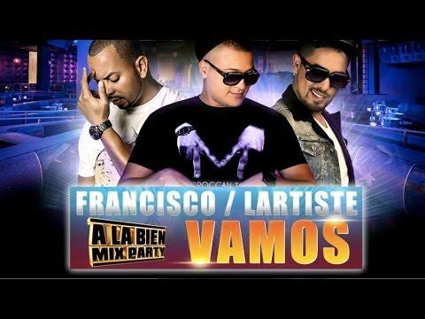 Dj Hamida Feat. Lartiste & Francisco - Vamos (Son Officiel)