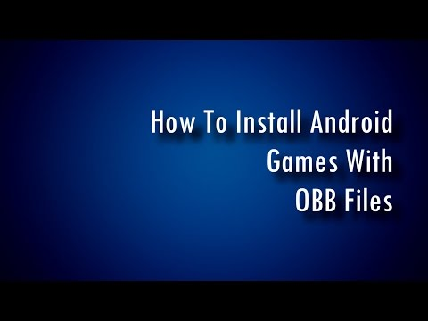 How To Install Android Games With OBB Files!!!