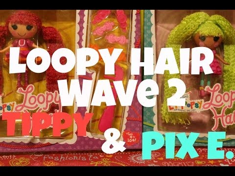 Mini Lalaloopsy Loopy Hair Wave 2 Review   Tippy & Pix E.