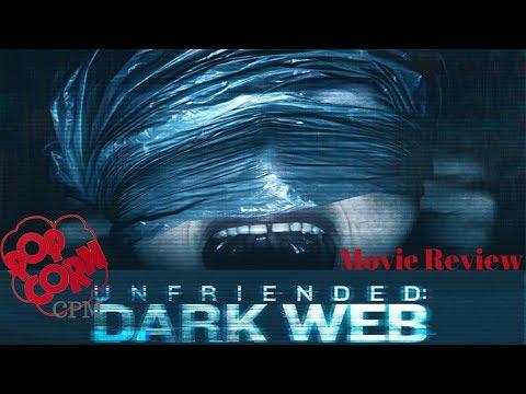 Unfriended Dark Web: Movie Review (2018)
