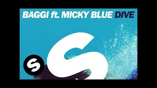 Baggi Ft. Micky Blue - Dive (Original Mix)