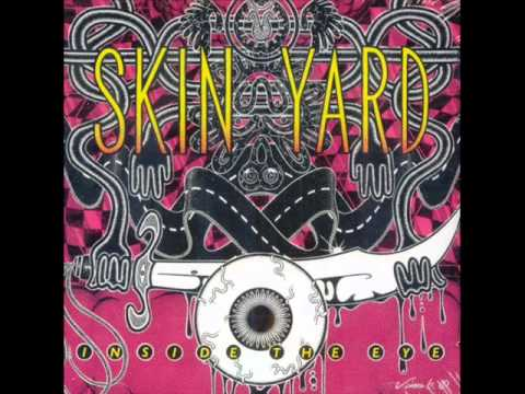 Skin Yard - Miss You