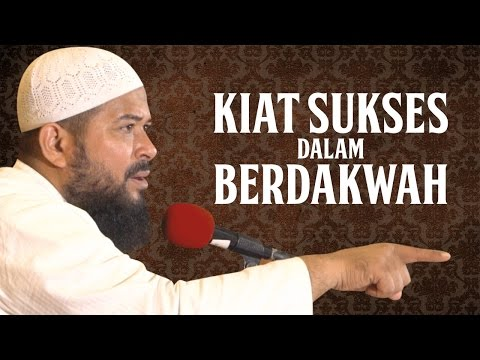 Kiat Sukses Dalam Berdakwah - Ustadz Subhan Bawazier