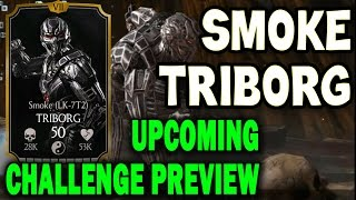 Smoke Triborg Challenge. Who you need for last towers and BOSS BATTLE. SPOILER MKX Mobile