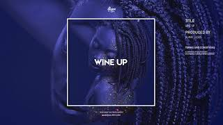 Wine Up Riddim (Dancehall / Moombahton Afro Beat Instrumental) 2019 - Alann Ulises