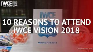 10 Reasons to Attend IWCE VISION 2018