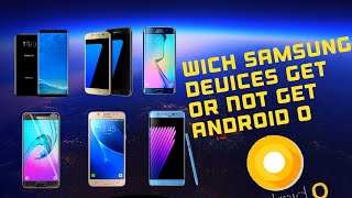 Which Samsung Devices Will Get Android O ?