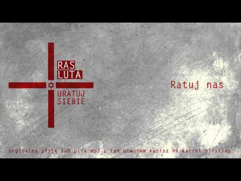 Ras Luta - Ratuj Nas video