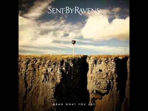 Sent By Ravens - Need It Today