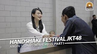 """download lagu Handshake Jkt48 """"angin Sedang Berhembus"""" Part 1 gratis"""