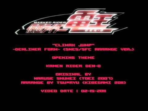 Tsu Ryu - Kamen Rider Den-o - Climax Jump (snes Arrange Ver.) video