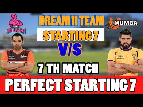 JAI VS MUM VS JAI 7TH  KABBADI MATCH ASIA CJAI DREAM 11TEAM 10TH OCT jaipur pink panthers VS U MUMBA