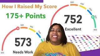 How I Raised My Credit Score From 573 to 752 | Credit Repair