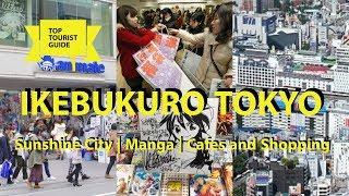 IKEBUKURO (??) TOKYO | Sunshine City | MANGA|Cafes and TONS of SHOPPING {Tokyo Tourist Guide}
