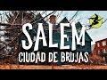 Salem | 10 lugares que debes visitar y más | Ciudad de Brujas