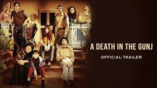 A Death in the Gunj Official Trailer | Konkona Sensharma, Kalki Koechlin