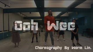 Mark Ronson feat. Ghostface Killah, Nate Dogg, Trife - Ooh Wee  | Choreography by Worm Lin | #愛舞