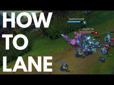 How to Lane in League of Legends
