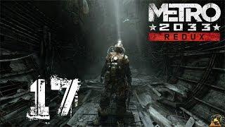 Let´s Play Metro 2033 Redux [German] #17 - Die letze Hoffnung