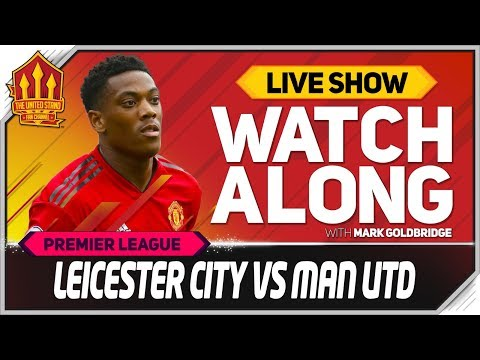 Leicester vs Manchester United  Stream Watchalong