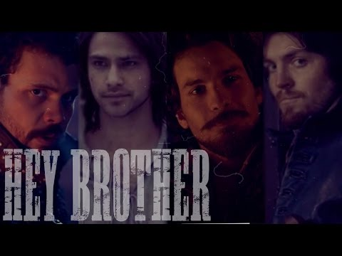 The Musketeers || Hey Brother