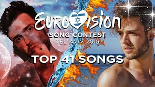 Eurovision 2019: Top 41 Songs (Pre-Show)