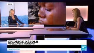 Ebola | Apocalypse à Monrovia