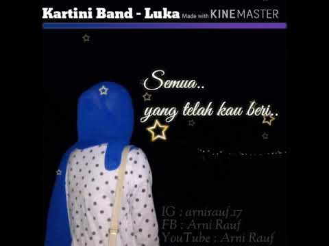Download Kartini Band - Luka  Mp4 baru