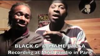 Black G and Mame Balla Live From Paris