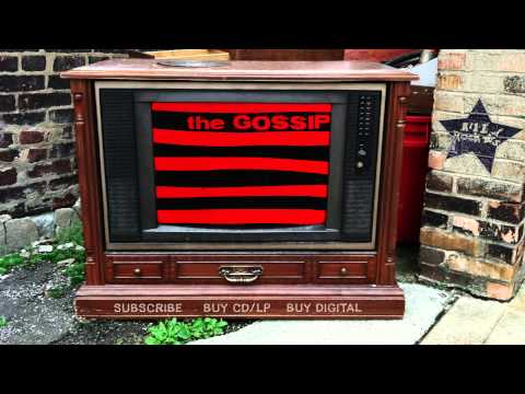 The Gossip – Tuff Love (from That's Not What I Heard)