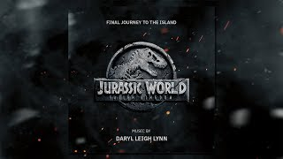 Jurassic World: Fallen Kingdom   Final Journey To The Island   Epic Orchestral Soundtrack Music