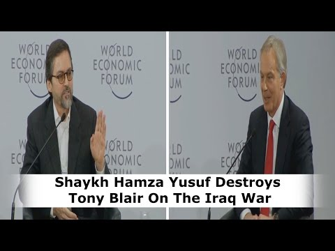 Shaykh Hamza Yusuf Corrects Tony Blair on the Iraq War