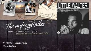 Watch Little Walter Mellow Down Easy video