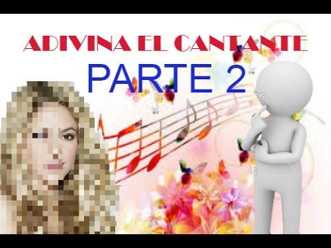 Adivina el cantante #Parte2 (JUEGO)